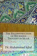 The Reconstruction of Religious Thought in Islam by Muhammad Iqbal (2014,...