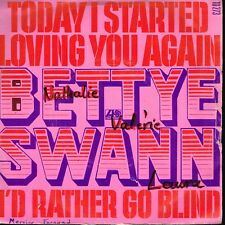 "45T 7"": Bettye Swann: today I started loving you again. atlantic. A14"