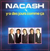 """Nacash 7"""" Y'a Des Jours Comme Ca - France (VG+/EX)"""
