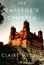 The Emperor's Children by Claire Messud (2006, Hardcover)