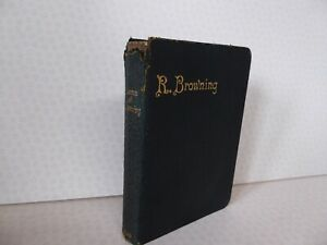 R.Browning Poems Of Robert Browning Oxford Edition 1910