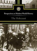 The Holocaust (Perspectives on Modern World History) by Haugen, David
