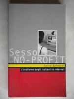 Sesso no profit Galeotti sociologia erotica erotismo sesso italiani internet57