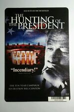 THE HUNTING OF THE PRESIDENT CLINTON ART MINI POSTER BACKER CARD (NOT a movie )