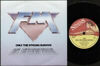 "FM Only The Strong Survive  7"" Ps, B/W Little Bit Of Love, Kut 145"