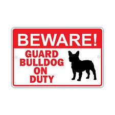 Beware! Guard Bull Dog On Duty Dog Owner Novelty Aluminum 8x12 Metal Sign