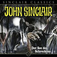 JOHN SINCLAIR CLASSICS-FOLGE 22 - DER SEE DES SCHRECKENS  CD NEW