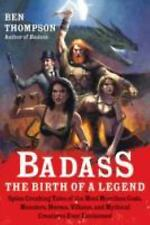 Badass: The Birth of a Legend: Spine-Crushing Tales of the Most Mercil-ExLibrary