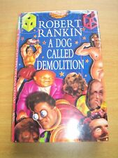 A Dog Called Demolition by Robert Rankin (Hardback, 1996) Signed by Author