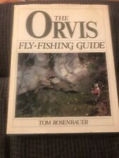 The Orvis Fly-Fishing Guide by Tom Rosenbauer 1st/4th Hcdj 1984