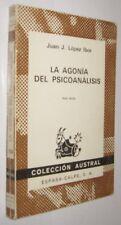 LA AGONIA DEL PSICOANALISIS - JUAN LOPEZ IBOR