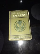 1905 The Fugitive Blacksmith by Charles Stewart Antique VTG Hardover NICE RARE
