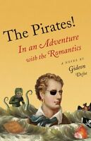 The Pirates!: In an Adventure with the Romantics by Gideon Defoe