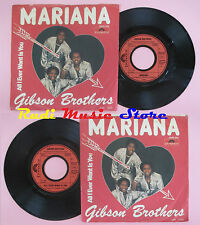 LP 45 7'' GIBSON BROTHERS Mariana All ever wants is you 1980 germany cd mc dvd