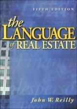 Language of Real Estate by John W. Reilly