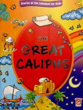 THE GREAT CALIPHS(stories Of The Sahabah For Kid's)(islamic,Book,child.)