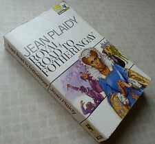ROYAL ROAD TO FOTHERINGAY by JEAN PLAIDY (Paperback, 1968)