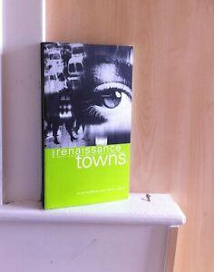 Urban Renaissance Towns: Barnsley, Doncaster, Huddersfield, Great Grimsby, etc