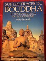 Sur les traces du Bouddha et des hauts lieux du bouddhisme