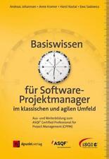 Basiswissen für Softwareprojektmanager im klassischen und agilen Umfeld von Andreas Johannsen, Ewa Sadowicz, Anne Kramer und Horst Kostal (2017, Gebundene Ausgabe)