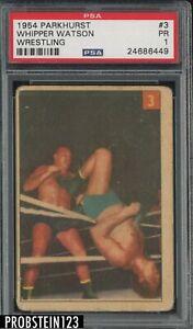 1954 Parkhurst Wrestling #3 Whipper Watson PSA 1 PR