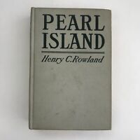 Vintage Book Pearl Island Henry C Rowland 1919 Antique Illustrated