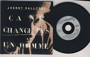 JOHNNY HALLYDAY ■ 1991 ■ ÇA NE CHANGE PAS UN HOMME (  CD 2 Titres )
