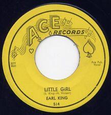 "EARL KING - ""LITTLE GIRL"" b/w ""MY LOVE IS STRONG"" on ACE  (M -)"