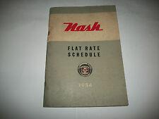 1954 NASH AMBASADOR RAMBLER STATESMAN FLAT RATE SCHEDULE MANUAL CMYSTORE4MORE