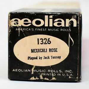 Aeolian Player Piano Roll 1326 Mexicali Rose Played by Jack Tenney