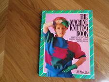 John Allen - The Machine Knitting Book