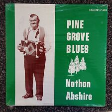 SEALED   Nathan Abshire - Pine Grove Blues LP   Swallow LP 6014  ORIG  NEW