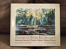 Penobscot River Renaissance by James Butler & Arthur Taylor. Signed by both.