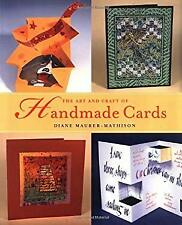The Art and Craft of Handmade Cards by Maurer-Mathison, Diane