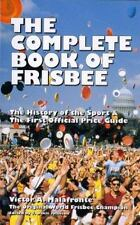 The Complete Book of Frisbee: The History of the Sport & the First Official Pric