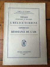 Théorie Géométrique et Mécanique L'Hélice-turbine par L'Abbé L.M.Le Dantec 1910