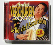 ANDRE VERCHUREN . LE ROI DE L'ACCORDEON 2003 . CD