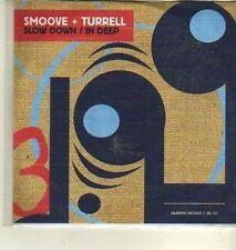 (CW434) Smoove & Turrell, Slow Down / In Deep - 2012 DJ CD