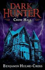 Crow Hall (Dark Hunter 7), Benjamin Hulme-cross, Libro Nuevo mon0000106490