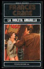 LA VIOLETA AMARILLA - FRANCES CRANE