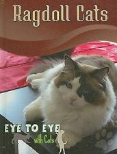 Ragdoll Cats (Eye to Eye with Cats)-ExLibrary