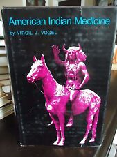 American Indian Medicine -Vogel. Uncommon & Important Esoteric Medical Knowledge