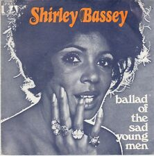 """45 T SP  SHIRLEY BASSEY   """"BALLAD OF THE SAD YOUNG ME"""""""