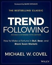 Trend Following, 5th Edition: How to Make a Fortune in Bull, Bear and Black S...