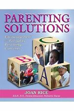 Parenting Solutions: Encouragement for Everyday Parenting Concerns Rice, Joan P