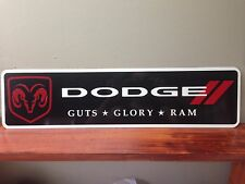 "Dodge Ram aluminum sign 6"" x 24"""