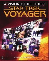 Star Trek Voyager: A Vision of the Future by Poe, Stephen Edward