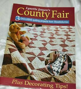 Lynette Jensen's County Fair 3 Exclusive Projects Thimbleberries Quilting Projec