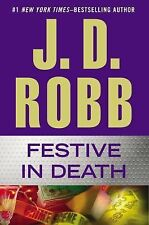In Death Ser.: Festive in Death 39 by J. D. Robb (2014, Hardcover)