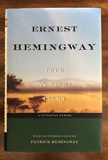 True at First Light : A Fictional Memoir by Ernest Hemingway (1999, Hardcover)